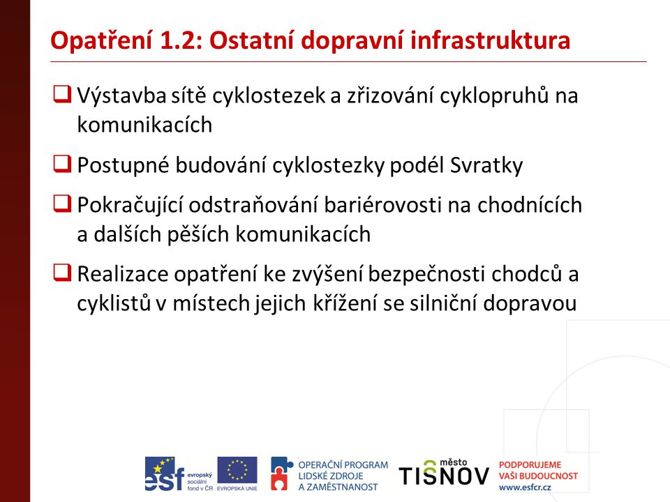 Opatření 1.2: Ostatní dopravní infrastruktura