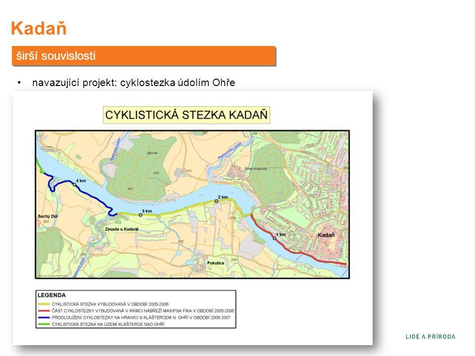Kadaň širší souvislosti navazující projekt: cyklostezka údolím Ohře
