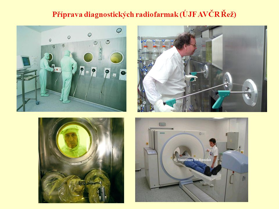 Příprava diagnostických radiofarmak (ÚJF AVČR Řež)