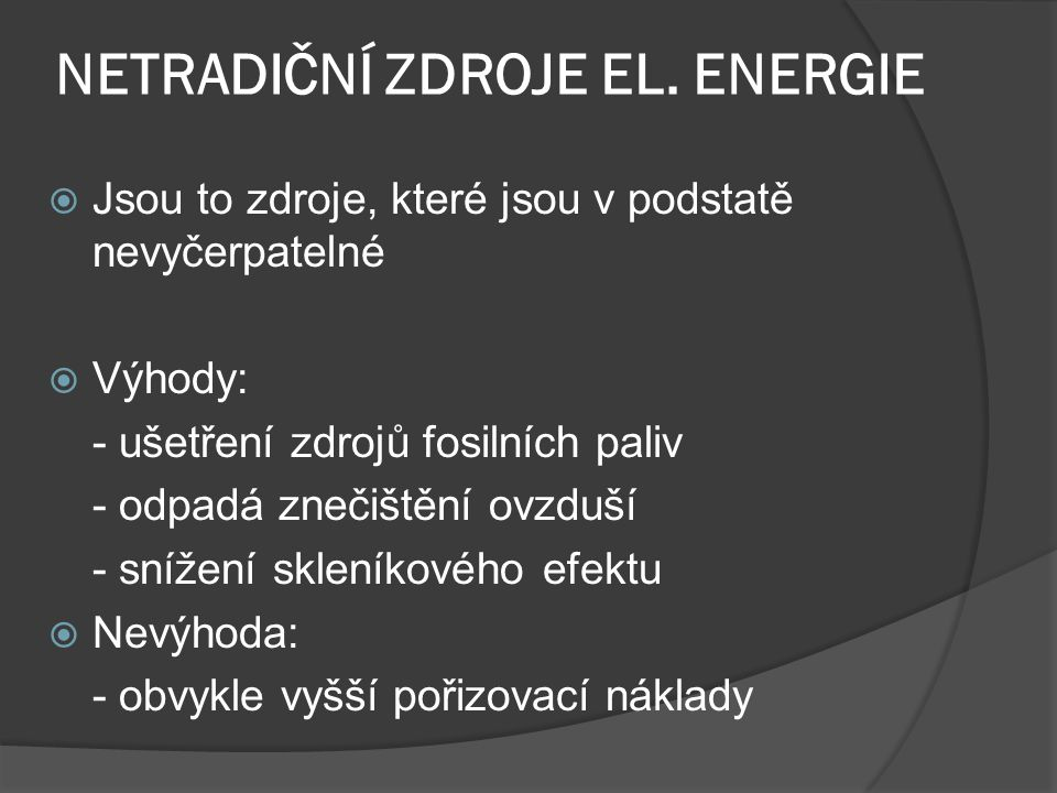 NETRADIČNÍ ZDROJE EL. ENERGIE