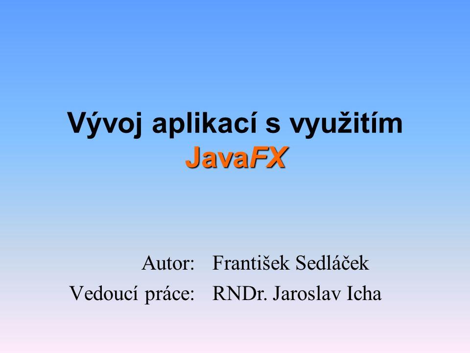 Vývoj aplikací s využitím JavaFX
