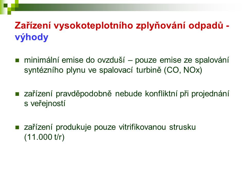 Zařízení vysokoteplotního zplyňování odpadů - výhody