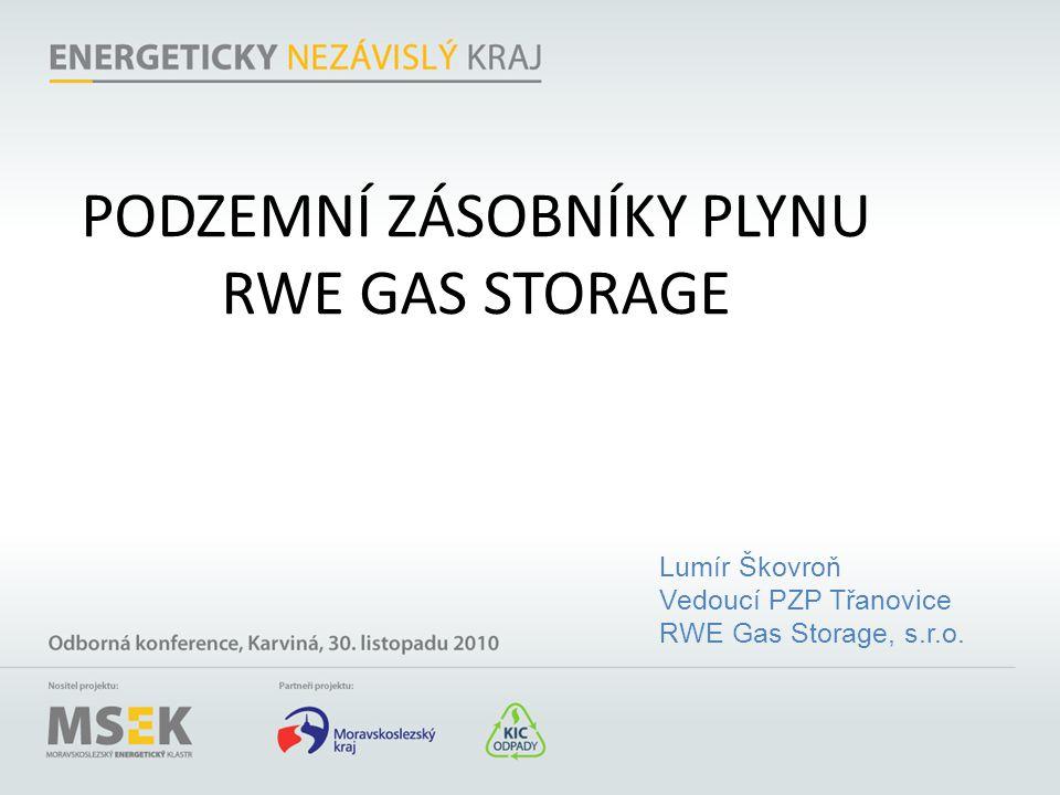 PODZEMNÍ ZÁSOBNÍKY PLYNU RWE GAS STORAGE