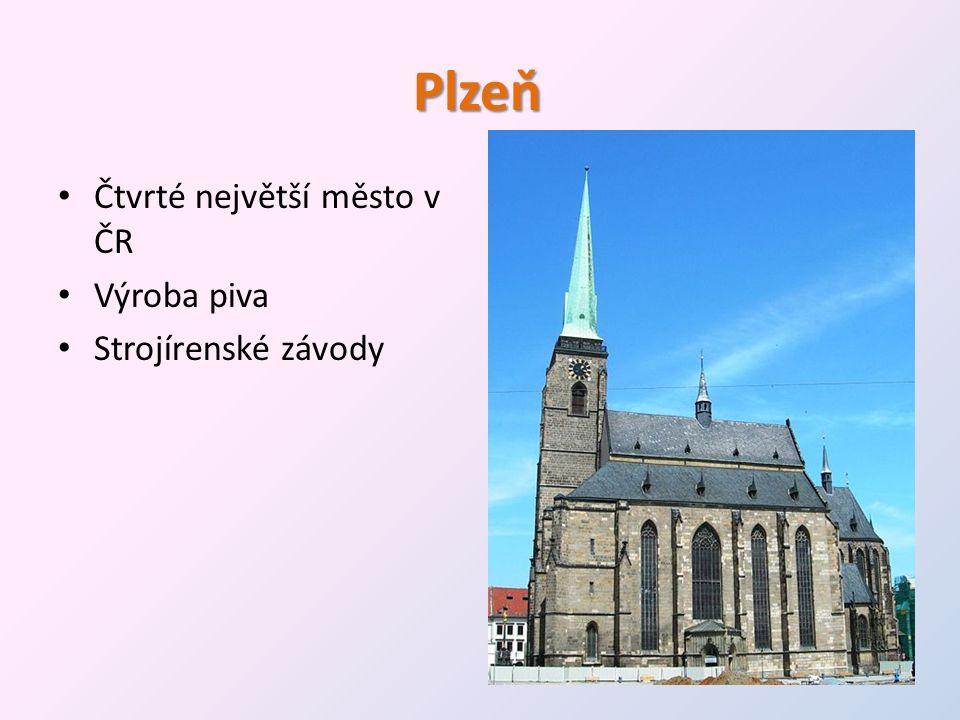Plzeň Čtvrté největší město v ČR Výroba piva Strojírenské závody