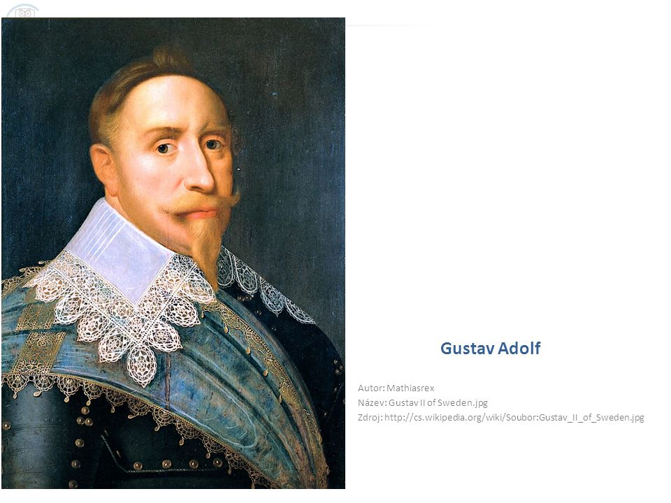 Gustav Adolf Autor: Mathiasrex Název: Gustav II of Sweden.jpg