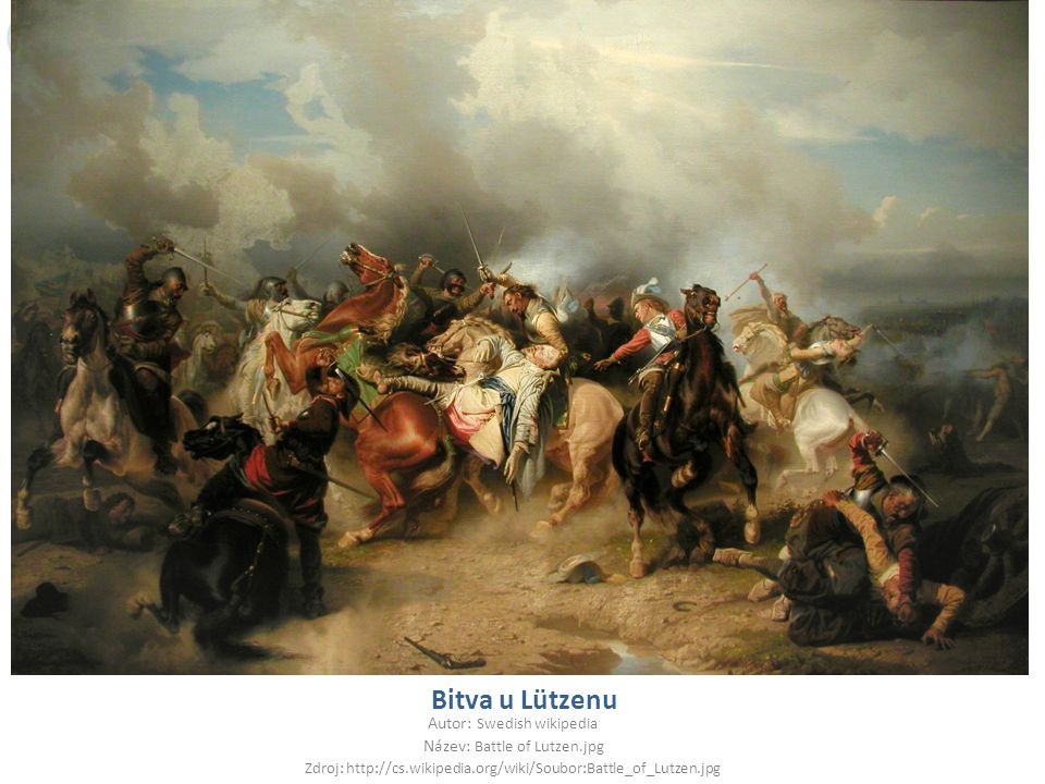 Bitva u Lützenu Autor: Swedish wikipedia Název: Battle of Lutzen.jpg
