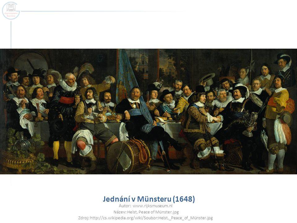 Jednání v Münsteru (1648) Autor: www.rijksmuseum.nl