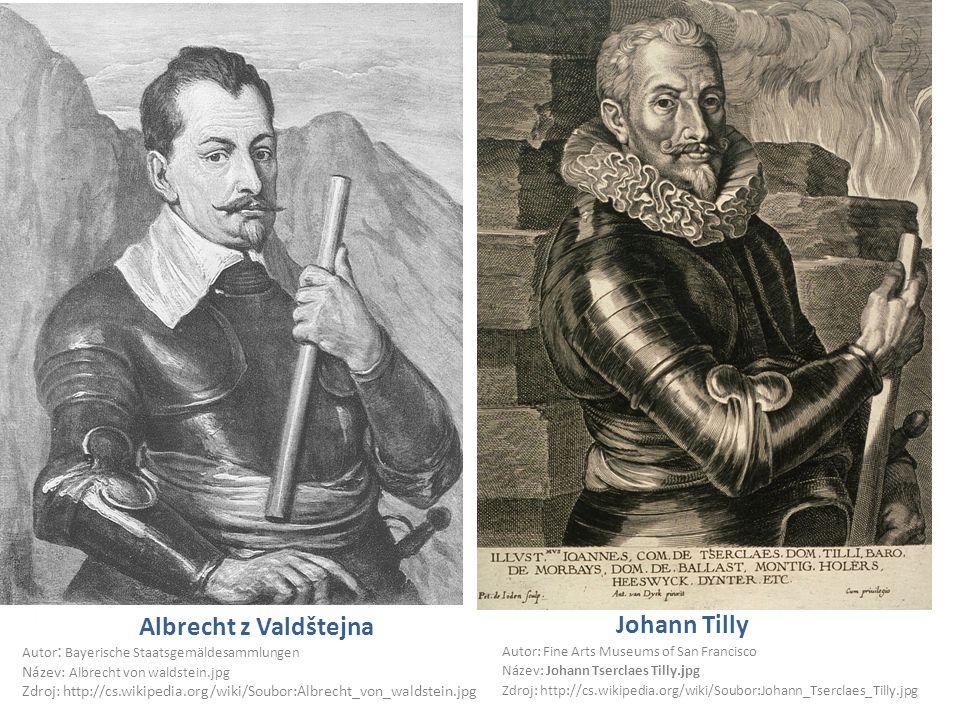Albrecht z Valdštejna Johann Tilly Název: Albrecht von waldstein.jpg