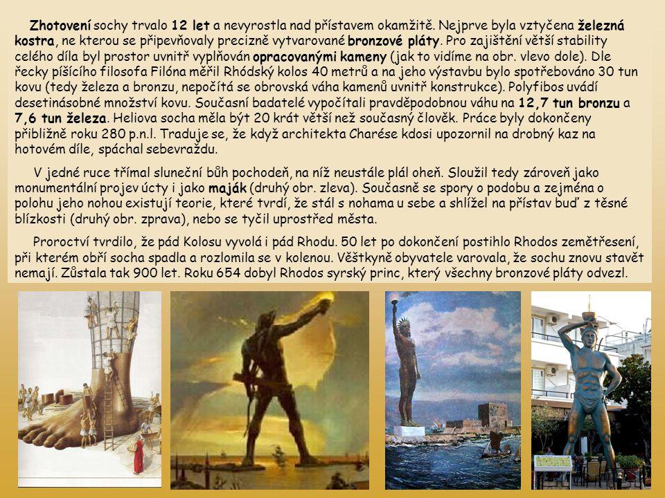 Zhotovení sochy trvalo 12 let a nevyrostla nad přístavem okamžitě