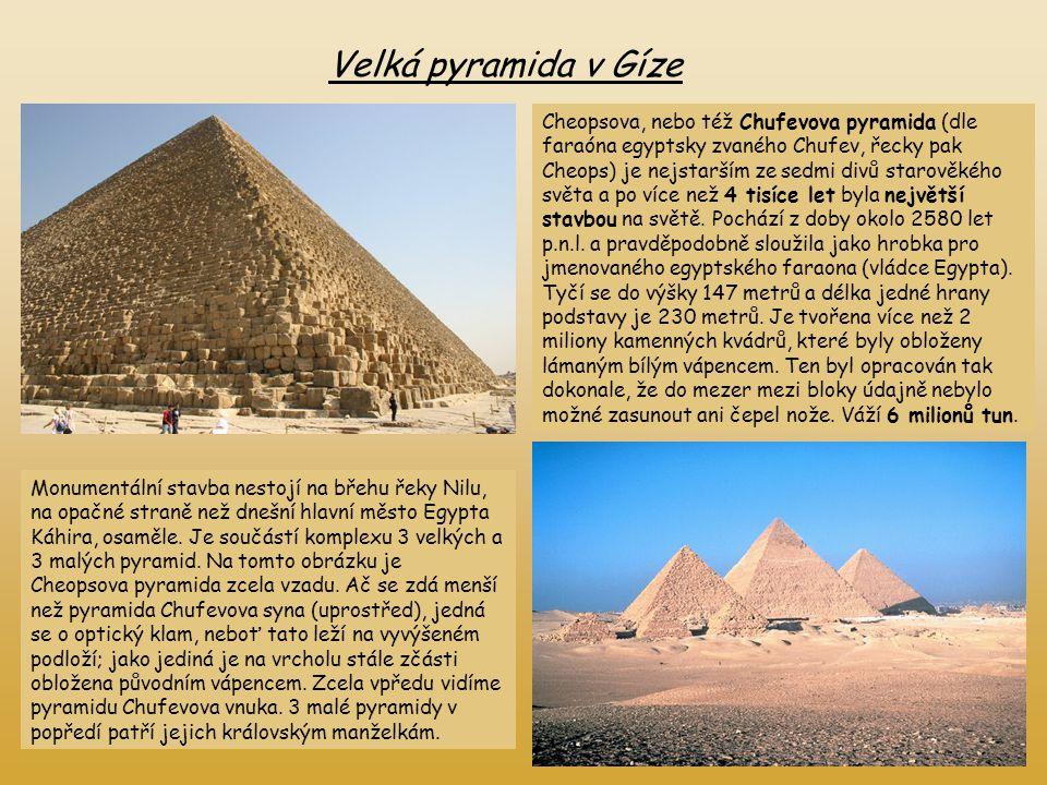 Velká pyramida v Gíze