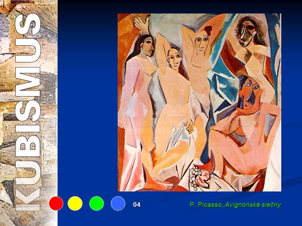 04 P. Picasso, Avignonské slečny