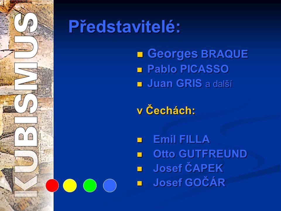 Představitelé: Georges BRAQUE Pablo PICASSO Juan GRIS a další