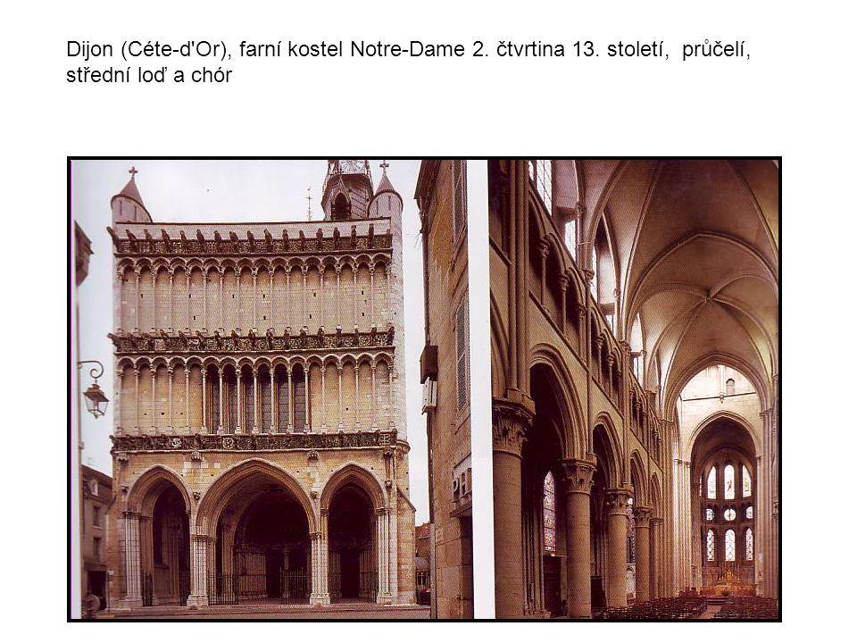 Dijon (Céte-d Or), farní kostel Notre-Dame 2. čtvrtina 13