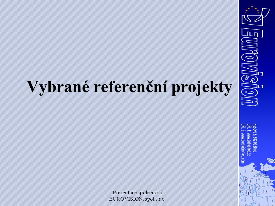 Vybrané referenční projekty