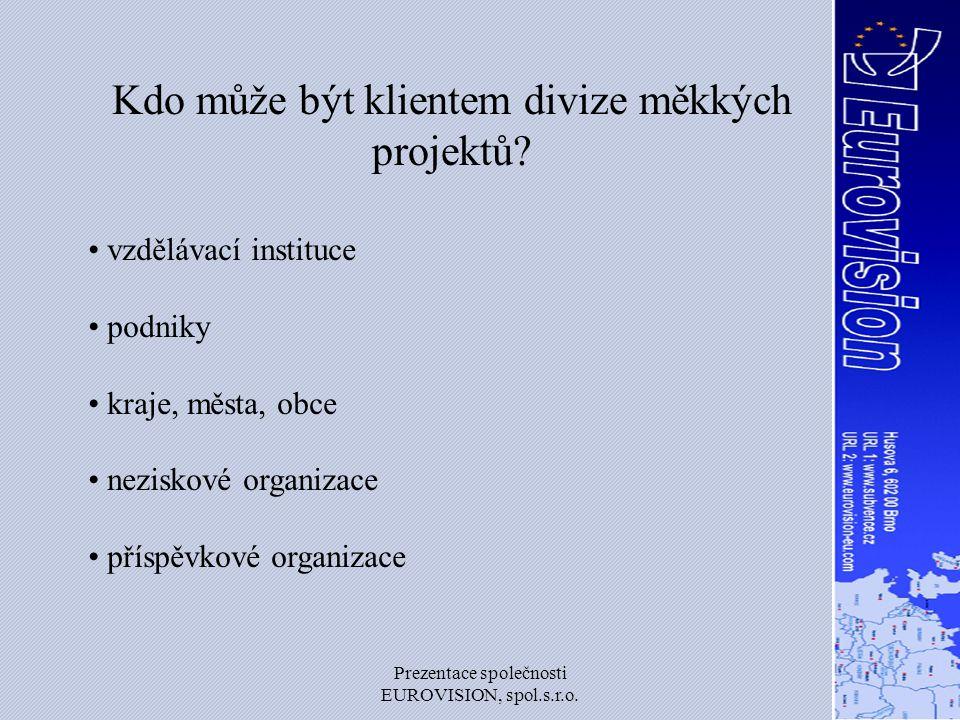 Kdo může být klientem divize měkkých projektů