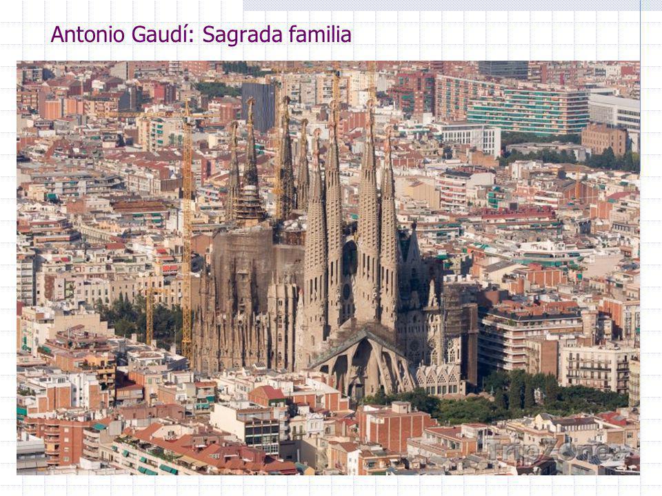 Antonio Gaudí: Sagrada familia