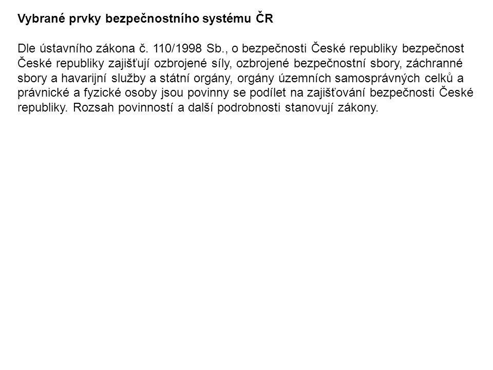 Vybrané prvky bezpečnostního systému ČR