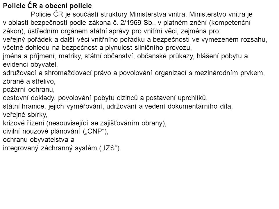 Policie ČR a obecní policie