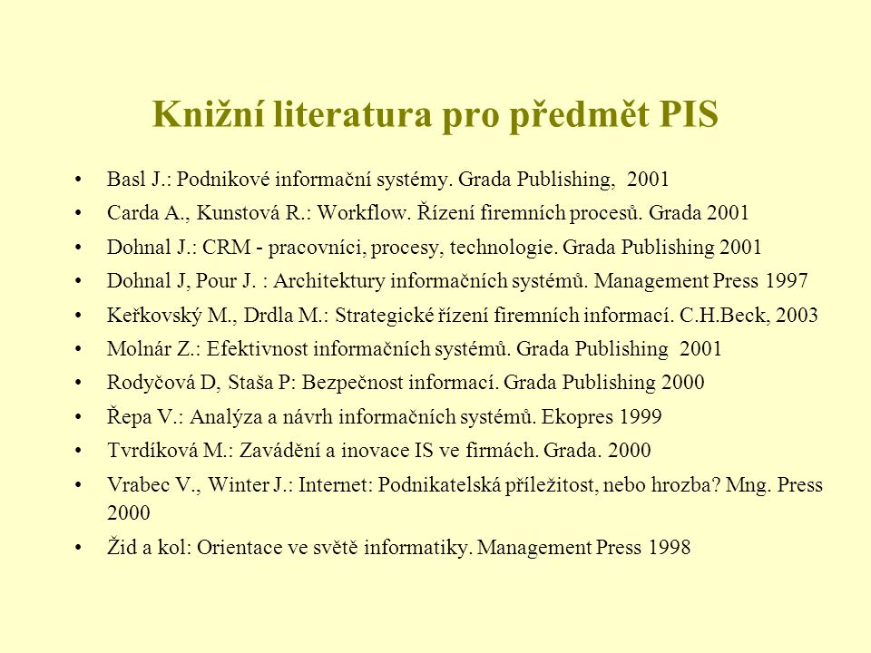 Knižní literatura pro předmět PIS