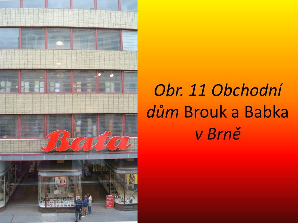 Obr. 11 Obchodní dům Brouk a Babka v Brně