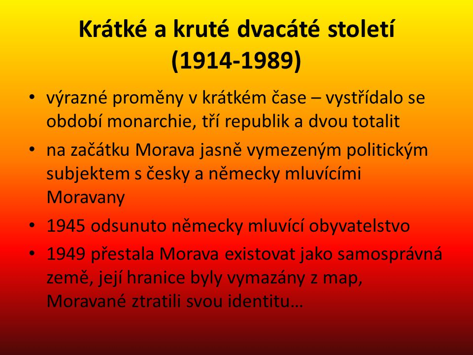 Krátké a kruté dvacáté století (1914-1989)