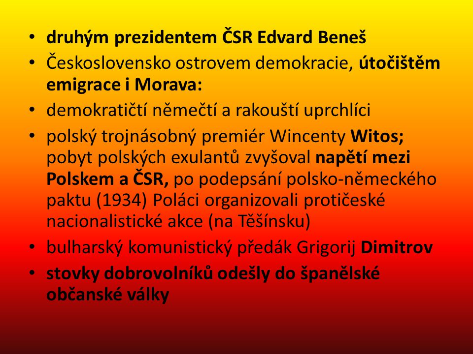 druhým prezidentem ČSR Edvard Beneš