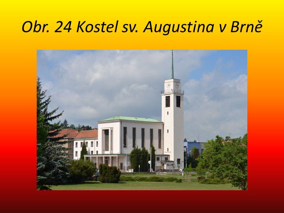 Obr. 24 Kostel sv. Augustina v Brně