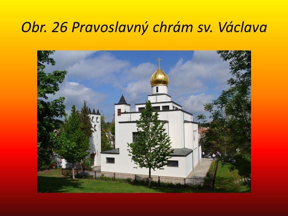 Obr. 26 Pravoslavný chrám sv. Václava