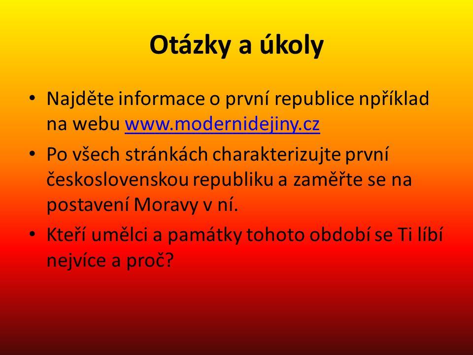 Otázky a úkoly Najděte informace o první republice npříklad na webu www.modernidejiny.cz.