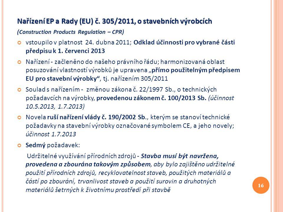 Nařízení EP a Rady (EU) č. 305/2011, o stavebních výrobcích