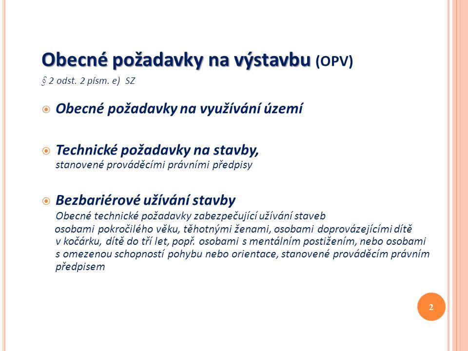 Obecné požadavky na výstavbu (OPV)