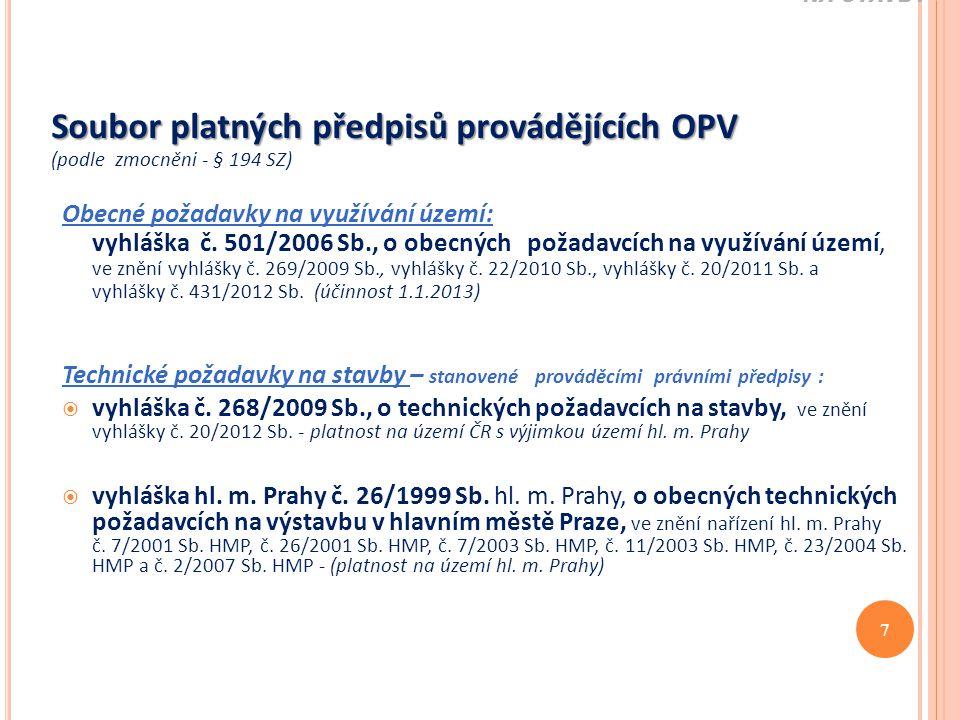 Soubor platných předpisů provádějících OPV