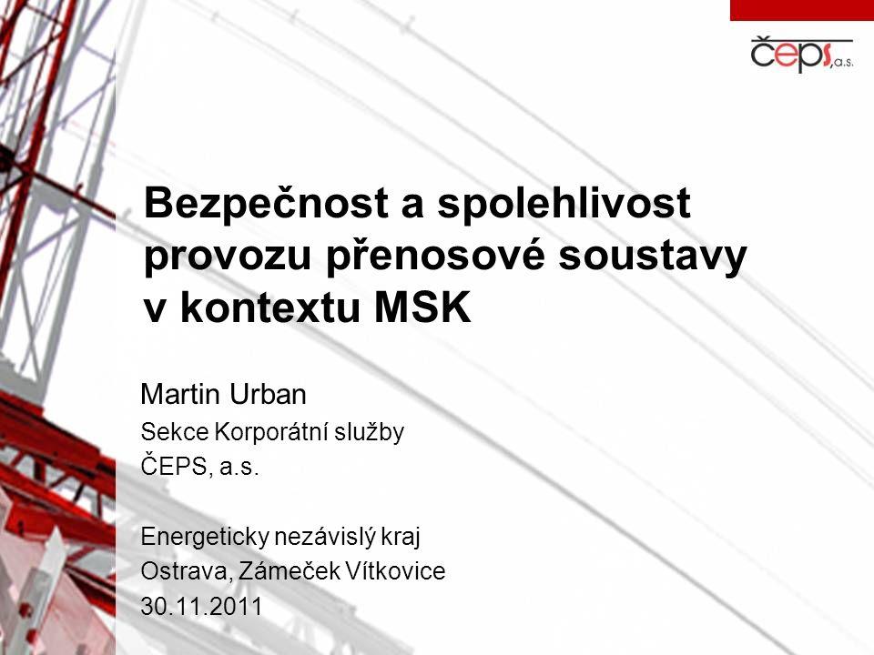 Bezpečnost a spolehlivost provozu přenosové soustavy v kontextu MSK