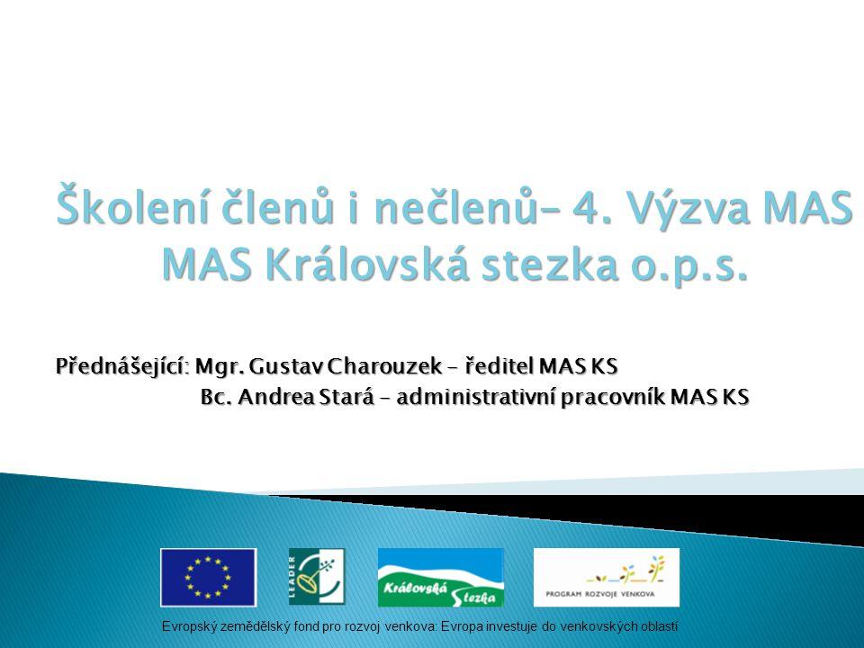 Školení členů i nečlenů– 4. Výzva MAS MAS Královská stezka o.p.s.
