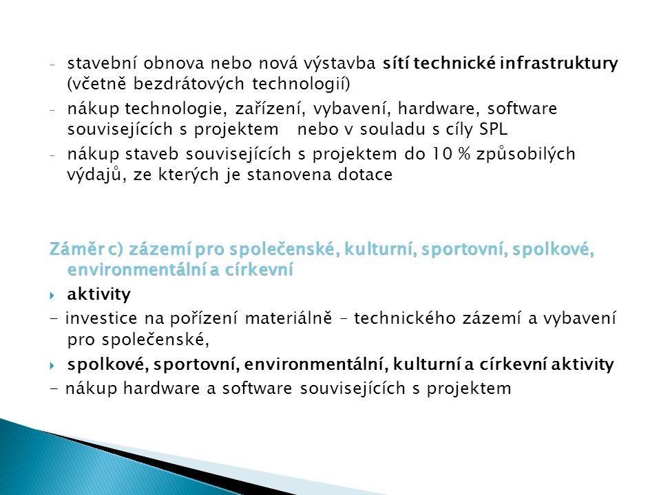 stavební obnova nebo nová výstavba sítí technické infrastruktury (včetně bezdrátových technologií)