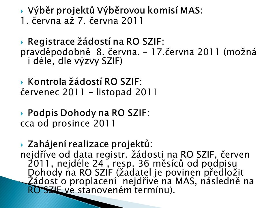 Výběr projektů Výběrovou komisí MAS: