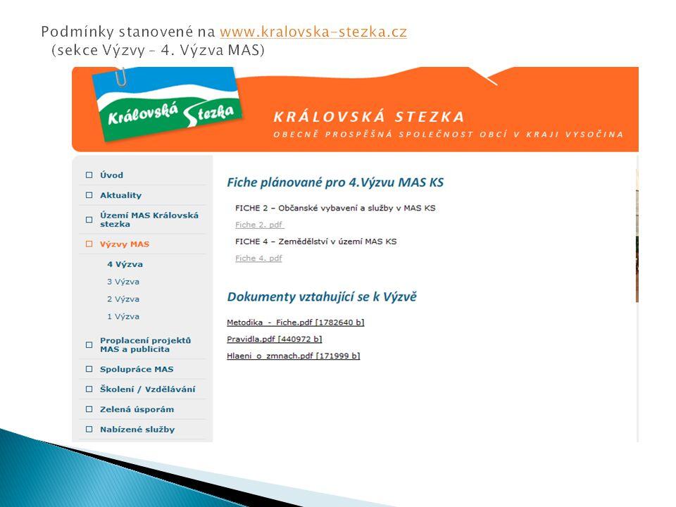 Podmínky stanovené na www. kralovska-stezka. cz (sekce Výzvy – 4