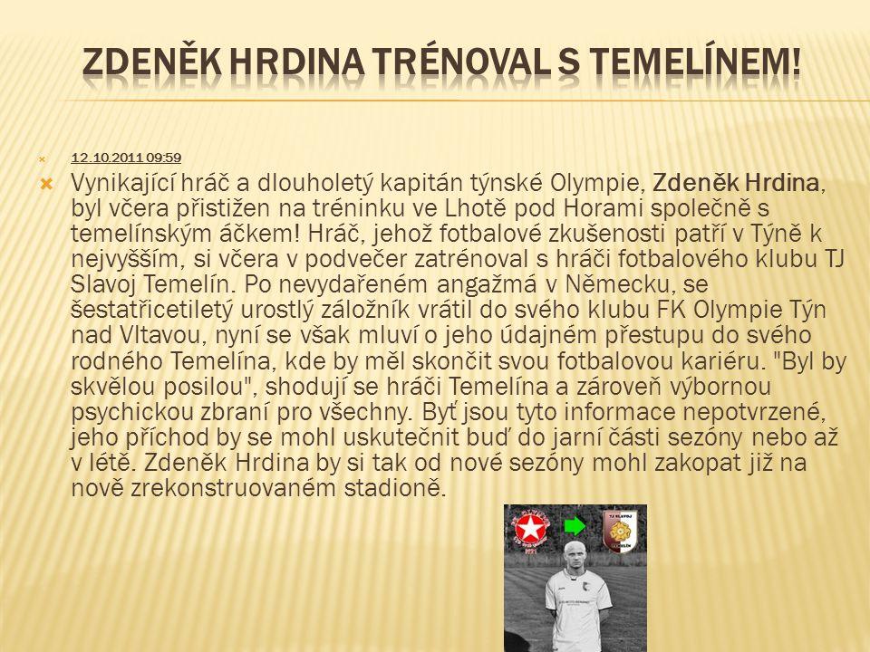 Zdeněk Hrdina trénoval s Temelínem!