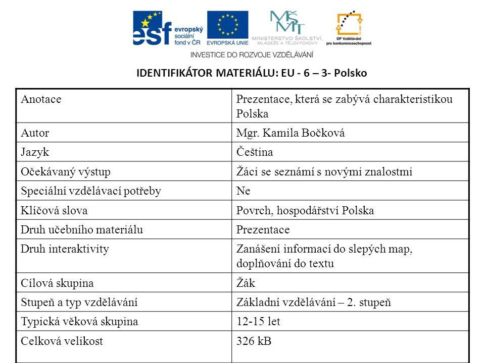 IDENTIFIKÁTOR MATERIÁLU: EU - 6 – 3- Polsko