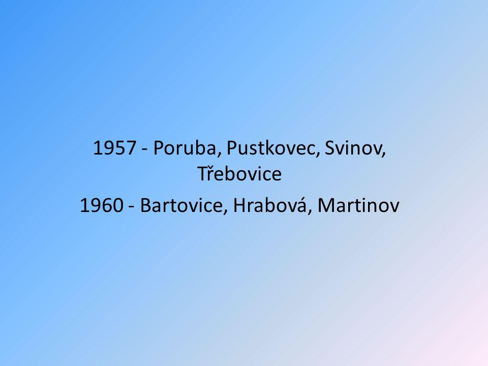 1957 - Poruba, Pustkovec, Svinov, Třebovice