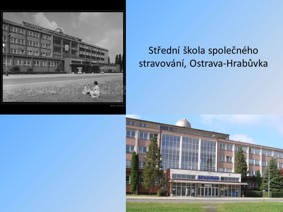Střední škola společného stravování, Ostrava-Hrabůvka