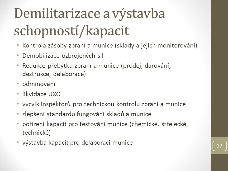 Demilitarizace a výstavba schopností/kapacit
