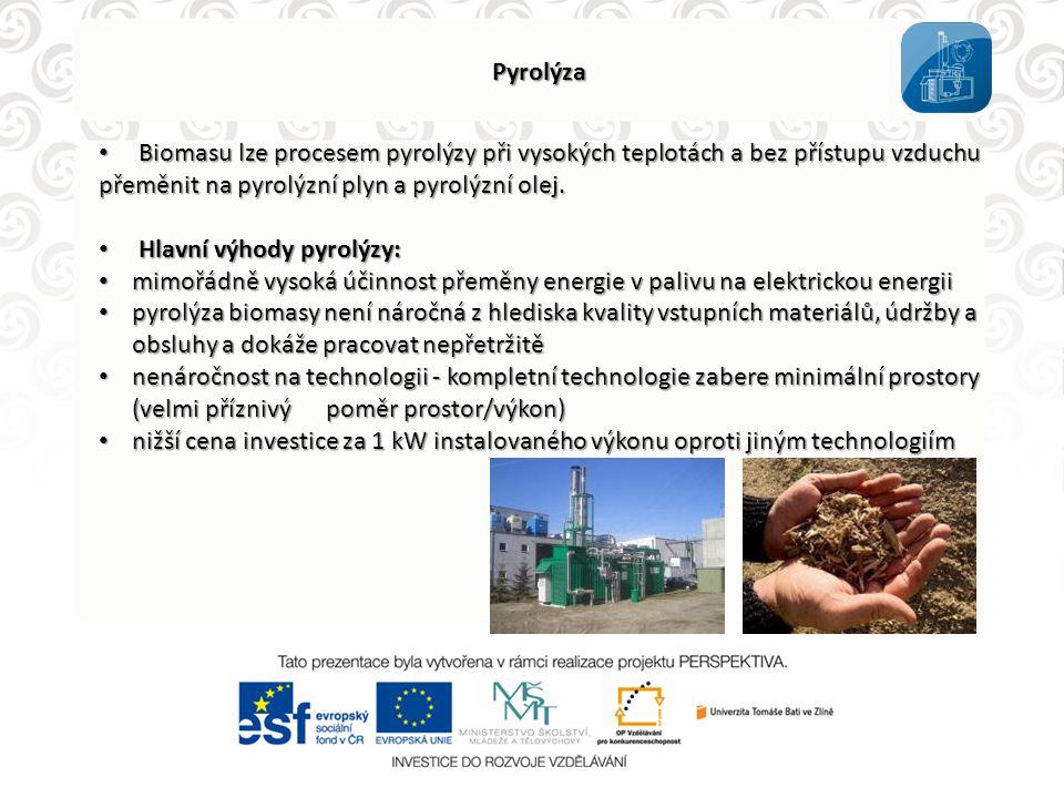 Pyrolýza Biomasu lze procesem pyrolýzy při vysokých teplotách a bez přístupu vzduchu přeměnit na pyrolýzní plyn a pyrolýzní olej.