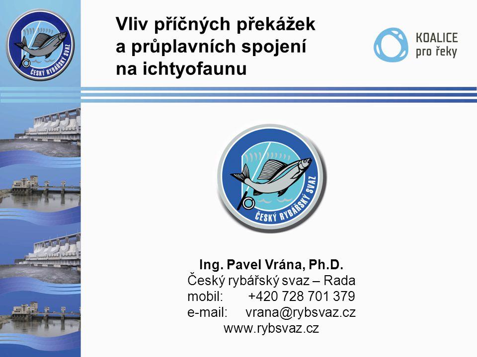 Vliv příčných překážek a průplavních spojení na ichtyofaunu