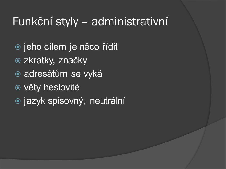 Funkční styly – administrativní