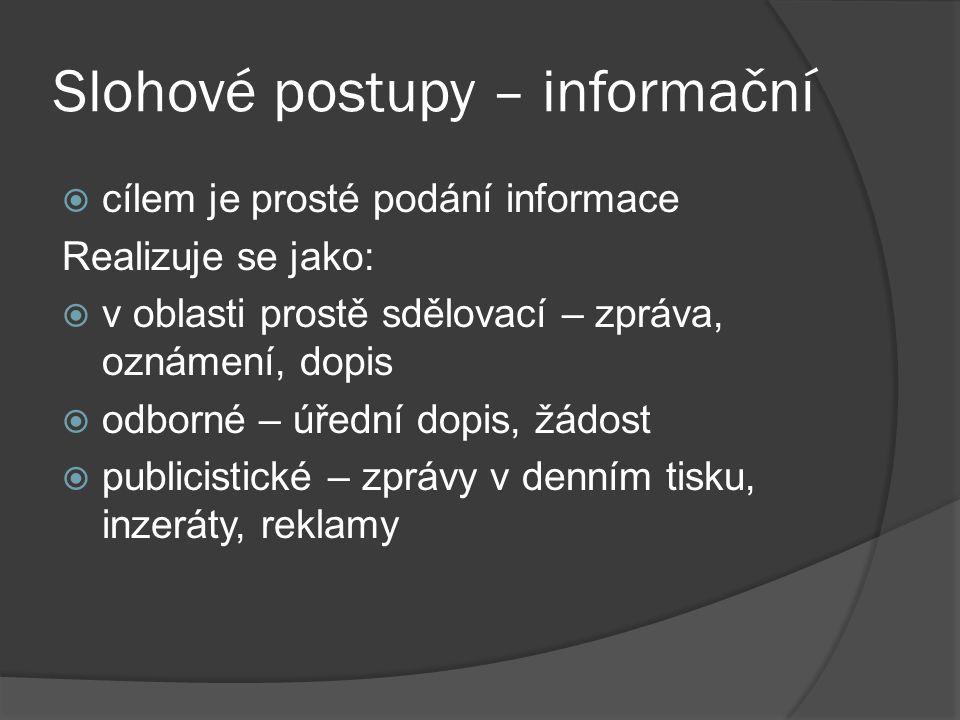Slohové postupy – informační