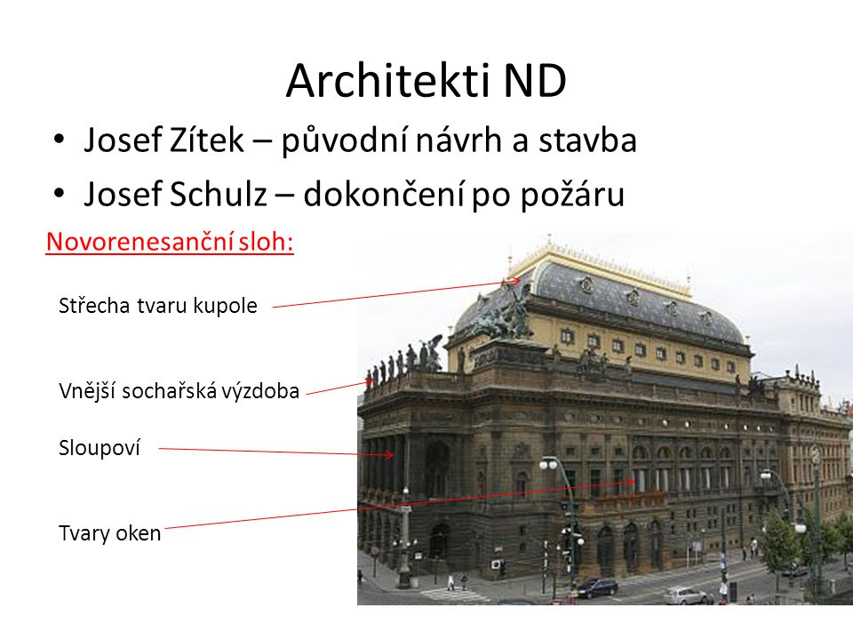 Architekti ND Josef Zítek – původní návrh a stavba