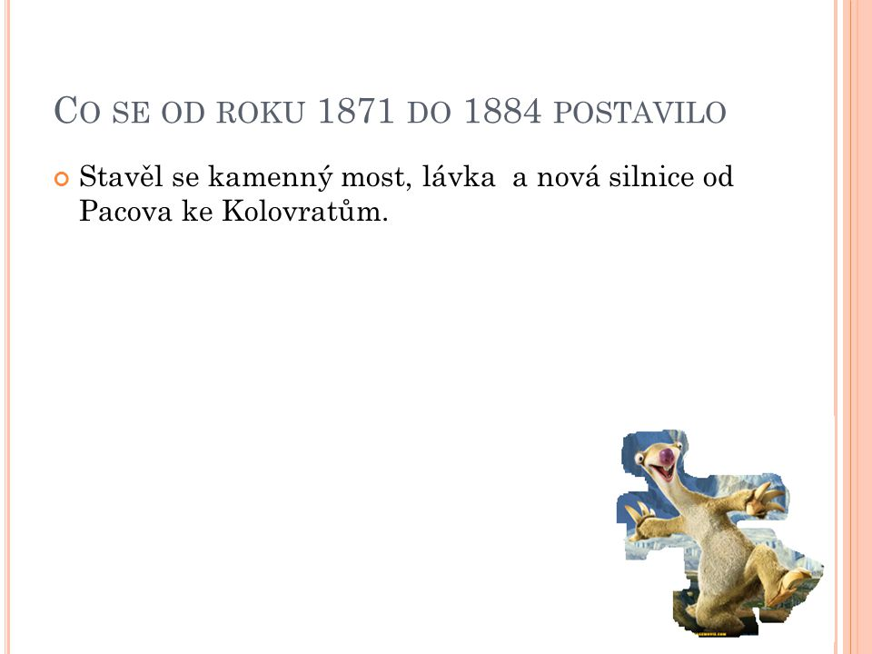 Co se od roku 1871 do 1884 postavilo