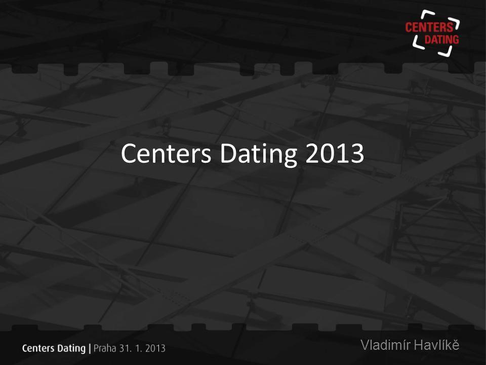 Centers Dating 2013 Vladimír Havlíkě
