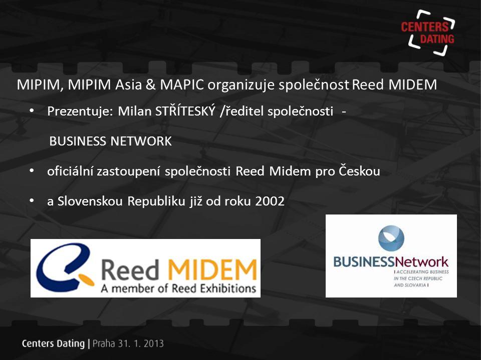 MIPIM, MIPIM Asia & MAPIC organizuje společnost Reed MIDEM